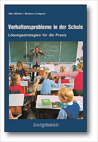 verhaltensprobleme in der schule losungsstrategien fur die praxis