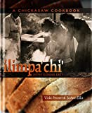 img - for ilimpa'chi': We're Gonna Eat! A Chickasaw Cookbook book / textbook / text book