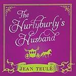 The Hurlyburly's Husband | Jean Teule´