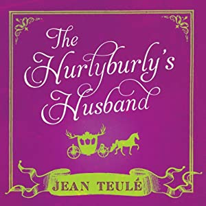 The Hurlyburly's Husband Audiobook