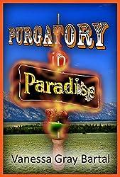 Purgatory in Paradise (Paradise, Montana Chronicles Book 2)