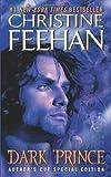 Dark Prince, Christine Feehan, 0062019554