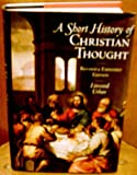 A Short History of Christian Thought, Urban, Linwood P., 019509347X
