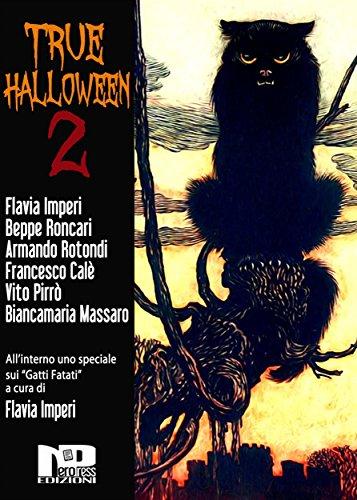 True Halloween 2 (Italian Edition) -