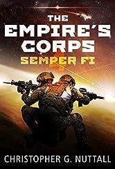Semper Fi (The Empire's Corps Book 4)