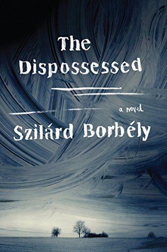 Image result for The Dispossessed, Szilard Borbely