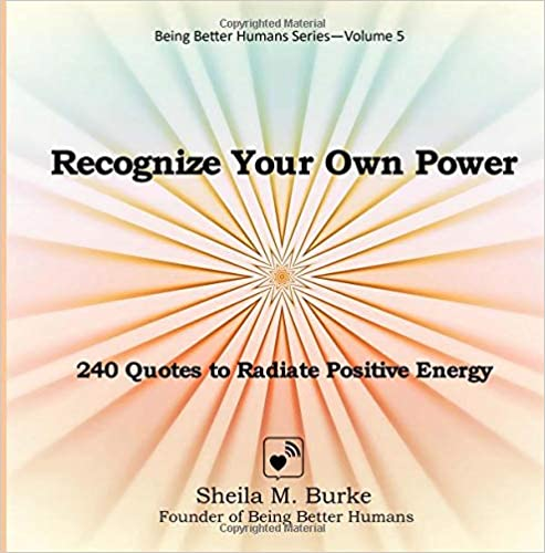 Recognize Your Own Power 240 Quotes To Radiate Positive Energy