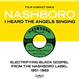 I Heard The Angels Singing: Electrifying Black Gospel... [4 CD]