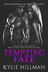 Tempting Fate (Black Shamrocks MC Book 4)