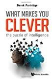 What Makes You Clever, Derek Partridge, 9814513040