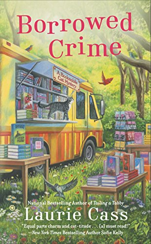 Borrowed Crime: A Bookmobile Cat Mystery (Bookmobile Cat Mysteries Book 3)