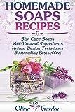 Homemade Soaps Recipes: Natural Handmade