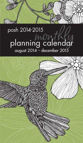 Posh Hummingbird's Grace 2014-2015 Monthly Pocket Planning Calendar (Pocket Calendar 2014)