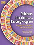 Children's Literature in the Reading Program 4th Edition