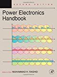 img - for Power Electronics Handbook, Second Edition: Devices, Circuits and Applications (Engineering) book / textbook / text book