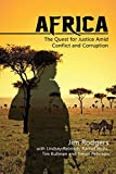 img - for Africa: The Quest for Justice Amid Conflict and Corruption book / textbook / text book