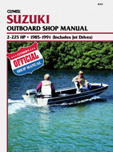 Clymer Suzuki Outboard 2 225Hp Manual (Manual Outboard Suzuki)