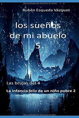 LOS SUEÑOS DE MI ABUELO 4