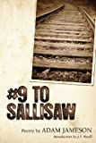 # 9 to Sallisaw, Adam Jameson, 0982454937