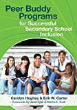 img - for Peer Buddy Programs for Successful Secondary School Inclusion book / textbook / text book