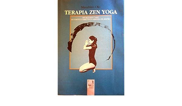 Terapia Zen Yoga: Amazon.es: Masahiro Oki: Libros