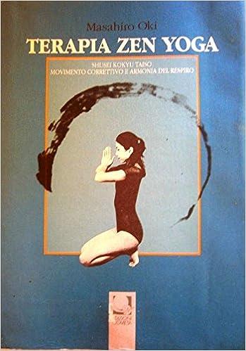 Terapia Zen Yoga: Masahiro Oki: Amazon.com: Books