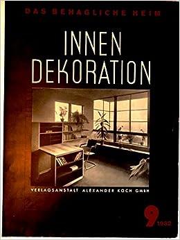 Zeitschrift Dekoration innen dekoration reich illustrierte kunstgewerbliche zeitschrift
