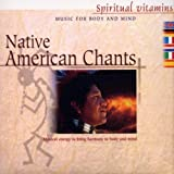 Native American Chants by Phil Thornton (2004-01-01)