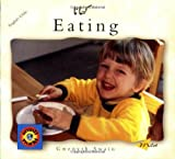 Eating, Milet Limited Publishing Staff and Gwenyth Swain, 1840591447