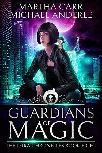Guardians Of Magic: The Revelations of Oriceran (The Leira Chronicles Book 8) ()