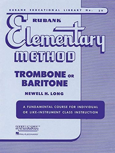 (Rubank Elementary Method - Trombone or Baritone (Rubank Educational Library))