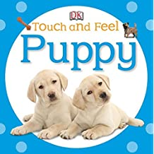 Touch and Feel: Puppy (Touch & Feel)