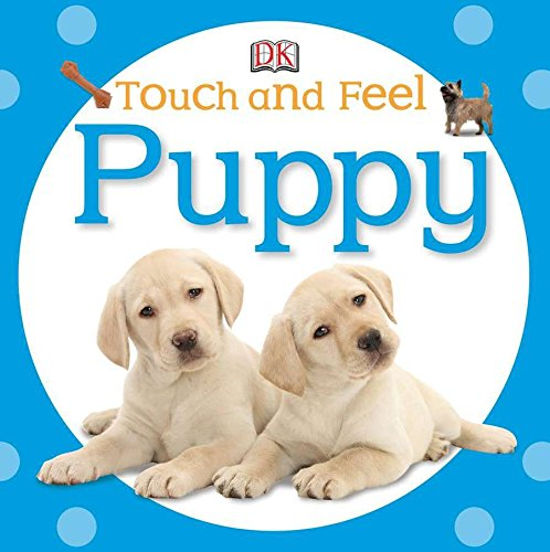(Touch and Feel: Puppy)