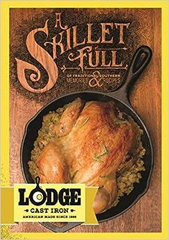 Lodge Skillet Cookbook