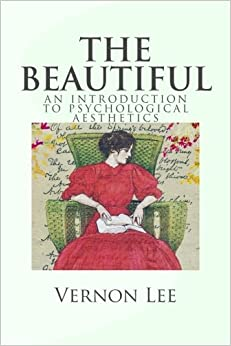 Book The Beautiful: An Introduction to Psychological Aesthetics