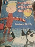 Ponder and William on Holiday, Barbara Softly, 0140303502
