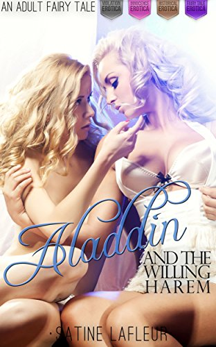 Aladdin and the Willing Harem: An Adult Fairy Tale (Violation Innocence Historical Fairy Tale)