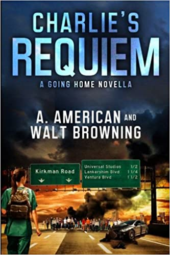 A Going Home Novella (Volume 1) -  Angery American , Walt Browning
