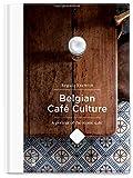 Belgian Cafe Culture / Authentieke Belgische Cafes