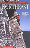 Brand: Mountaineers Books Selected Climbs The Northeast