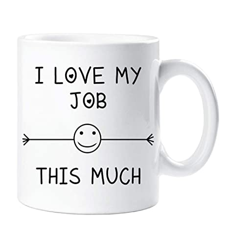 I Love My Job This Much Mug Friend Colleague Office Employee Secret Santa Birthday Gift Christmas Novelty Humour Funny Amazoncouk Kitchen Home