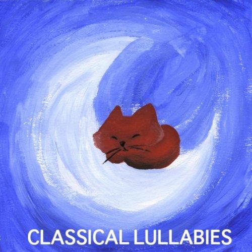 Classical Lullabies Relaxing P...