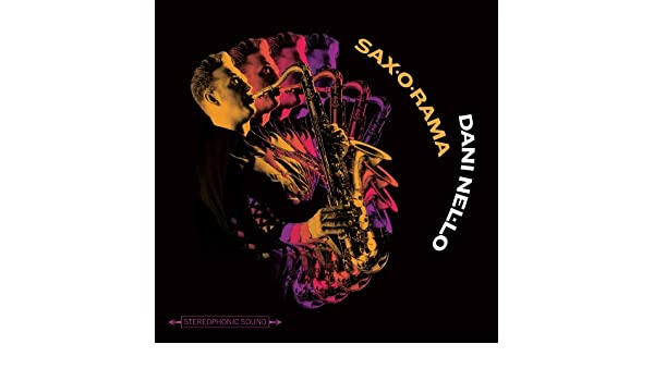 DANI NEL.LO - SAX-O-RAMA - Amazon.com Music