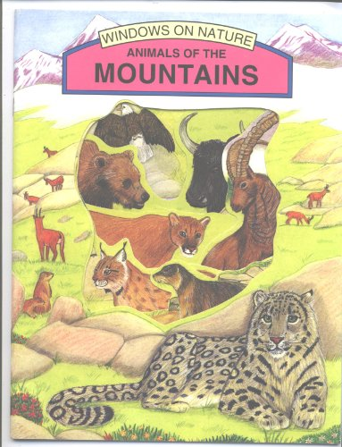 Animals of the Mountains (Windows On (Illustrated Bald Eagle)