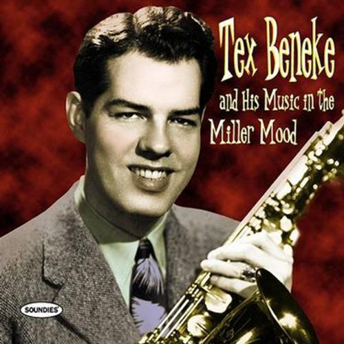Tex Beneke And His Music In Th...