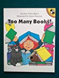 Too Many Books!, Caroline Feller Bauer, 0140506322