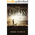 Lawless (Lawless Saga Book 1)