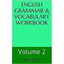 English Grammar & Vocabulary Workbook: Volume 2