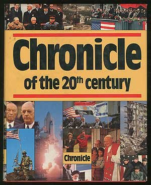 Chronicle Of The 20Th Century by Clifton Daniel