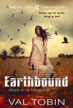 Earthbound (The Valiant Chronicles) by [Tobin, Val]